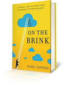 """Pre-order """"On the Brink: A Fresh Lens to Take Your Business to New Heights"""""""
